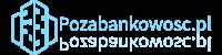 Pozabankowosc.pl – Źródło wiedzy o pożyczkach i kredytach